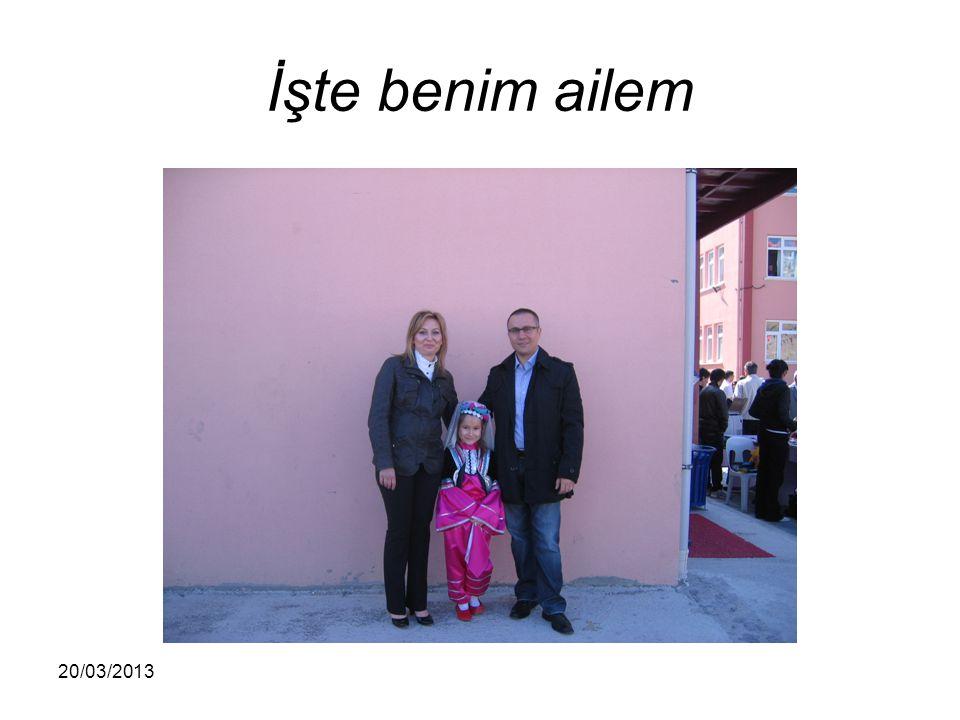 İşte benim ailem 20/03/2013