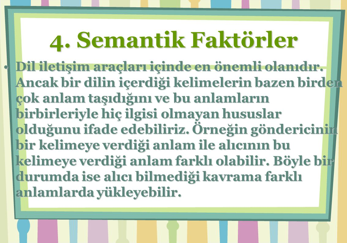4. Semantik Faktörler