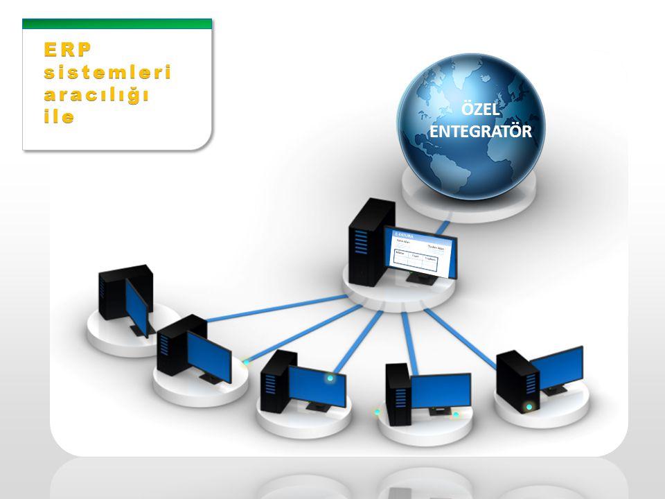 ERP sistemleri aracılığı ile