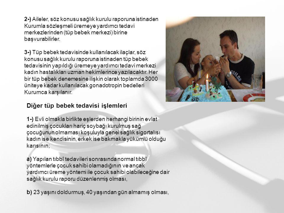 Diğer tüp bebek tedavisi işlemleri