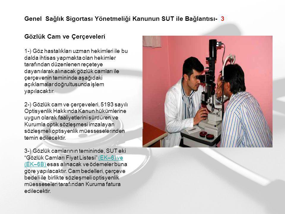 Genel Sağlık Sigortası Yönetmeliği Kanunun SUT ile Bağlantısı- 3