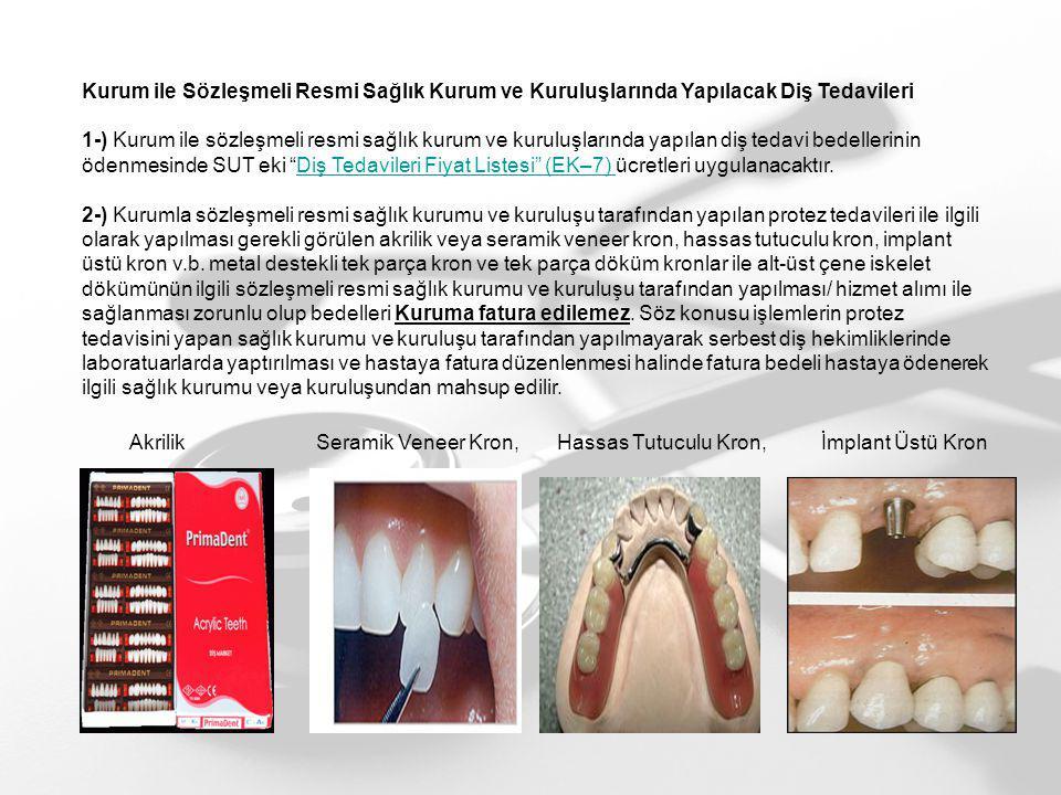 Kurum ile Sözleşmeli Resmi Sağlık Kurum ve Kuruluşlarında Yapılacak Diş Tedavileri