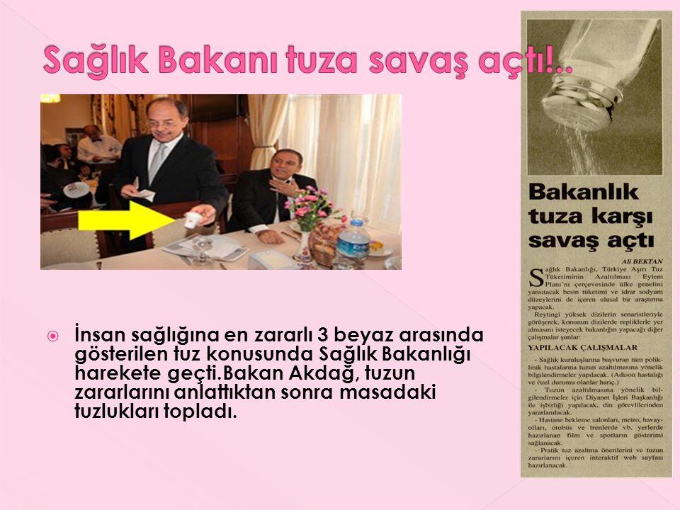 Sağlık Bakanı tuza savaş açtı!..