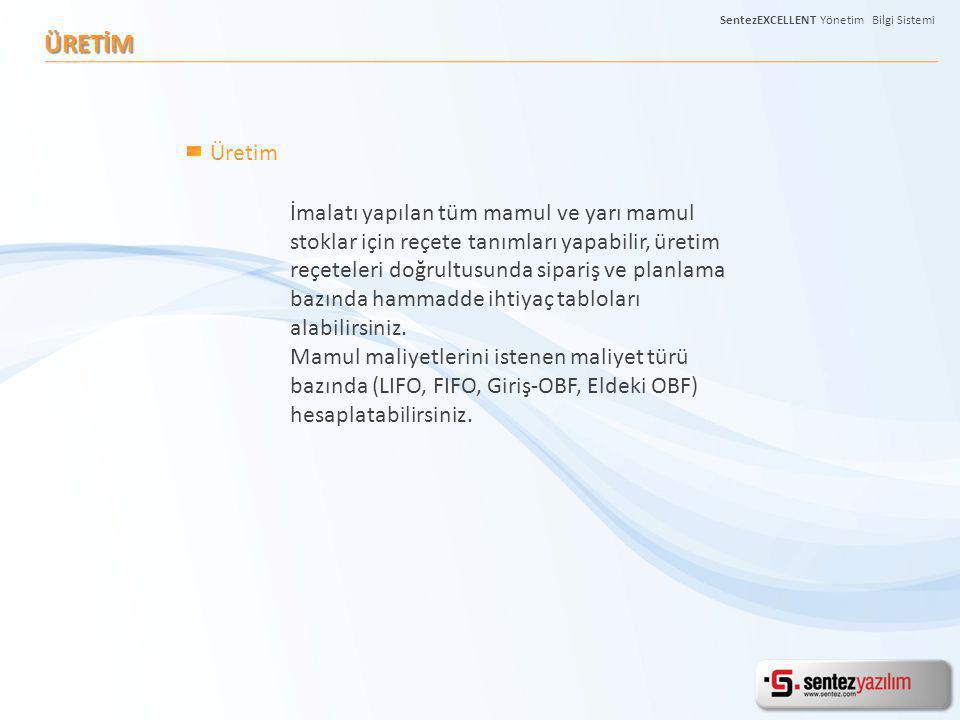 SentezEXCELLENT Yönetim Bilgi Sistemi