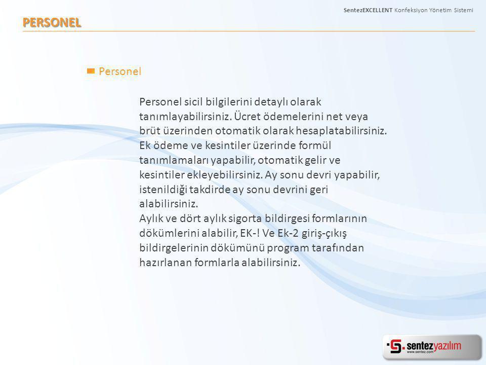 SentezEXCELLENT Konfeksiyon Yönetim Sistemi