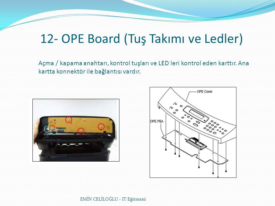 12- OPE Board (Tuş Takımı ve Ledler)