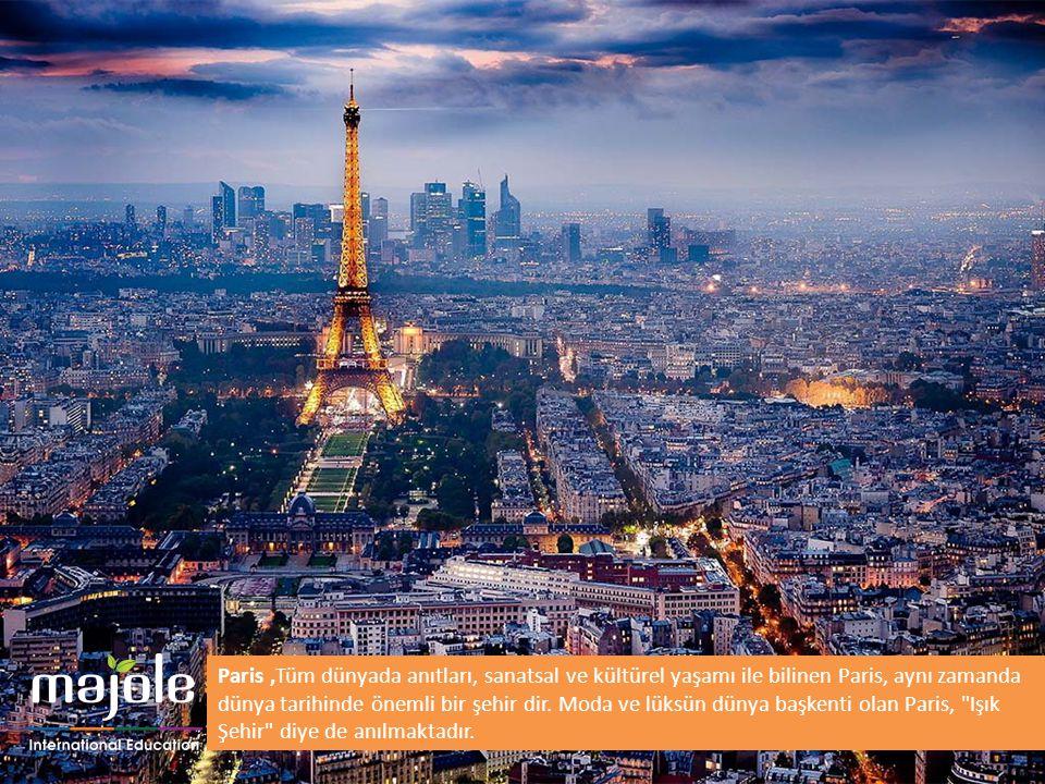 Paris ,Tüm dünyada anıtları, sanatsal ve kültürel yaşamı ile bilinen Paris, aynı zamanda dünya tarihinde önemli bir şehir dir.