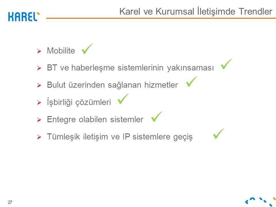 Karel ve Kurumsal İletişimde Trendler