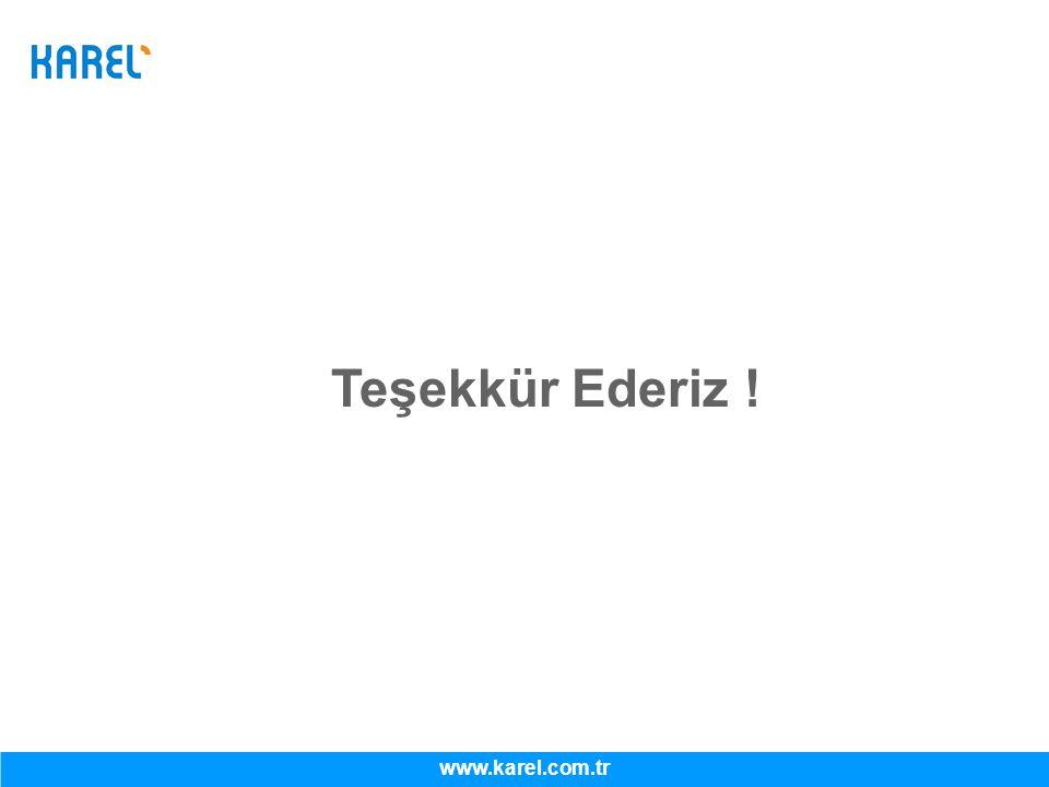 Teşekkür Ederiz ! www.karel.com.tr