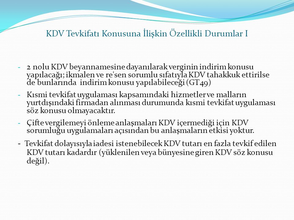 KDV Tevkifatı Konusuna İlişkin Özellikli Durumlar I