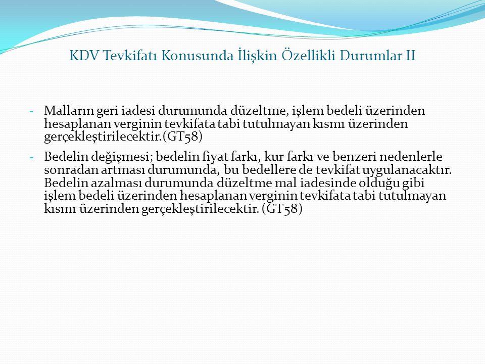 KDV Tevkifatı Konusunda İlişkin Özellikli Durumlar II