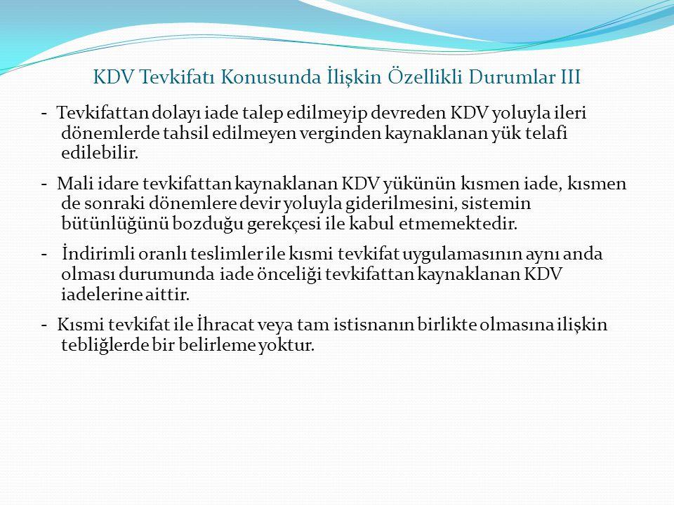 KDV Tevkifatı Konusunda İlişkin Özellikli Durumlar III
