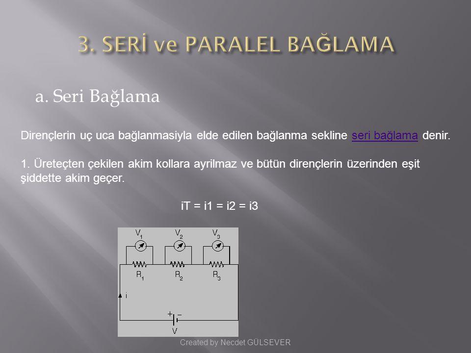 3. SERİ ve PARALEL BAĞLAMA