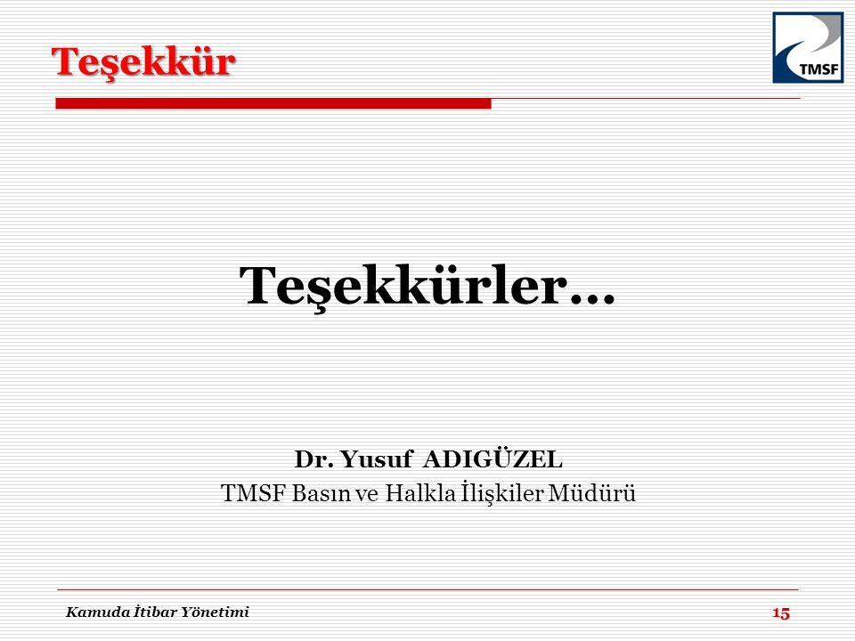 TMSF Basın ve Halkla İlişkiler Müdürü