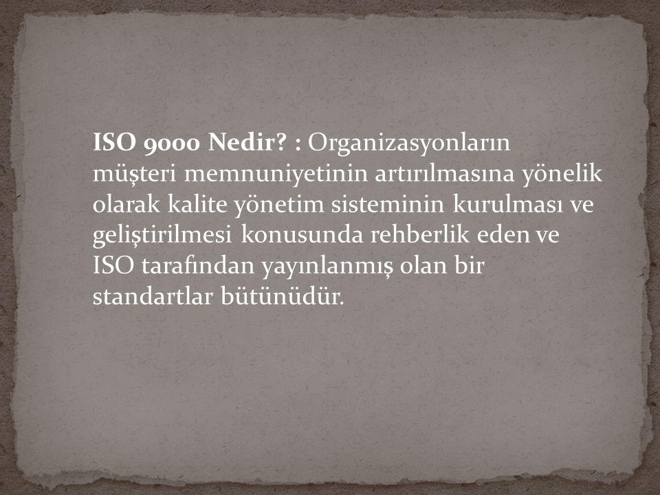 ISO 9000 Nedir.