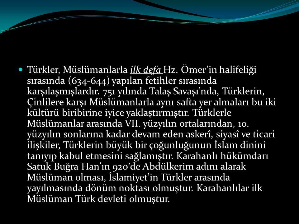 Türkler, Müslümanlarla ilk defa Hz
