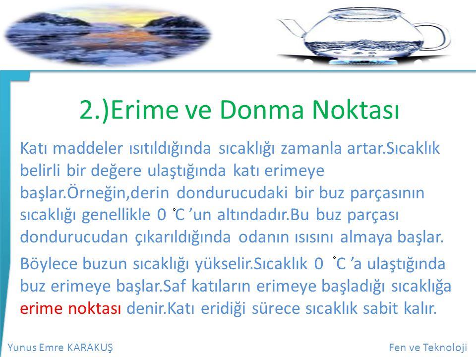 2.)Erime ve Donma Noktası