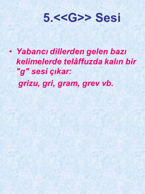5.<<G>> Sesi