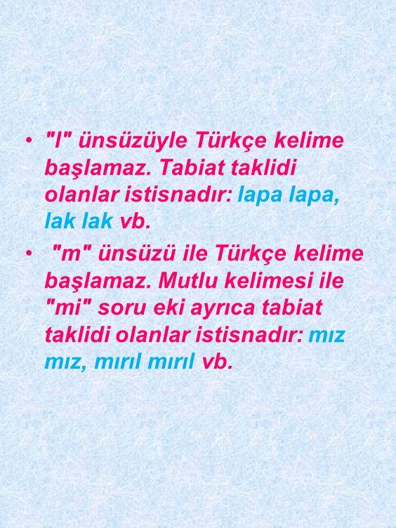 l ünsüzüyle Türkçe kelime başlamaz