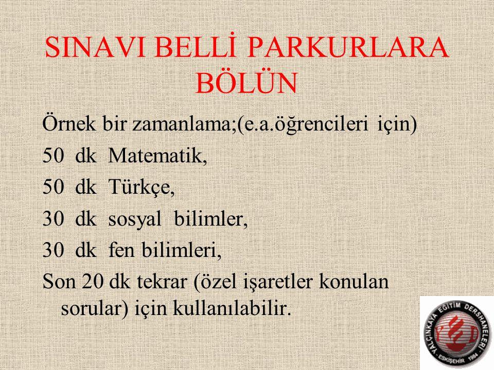 SINAVI BELLİ PARKURLARA BÖLÜN