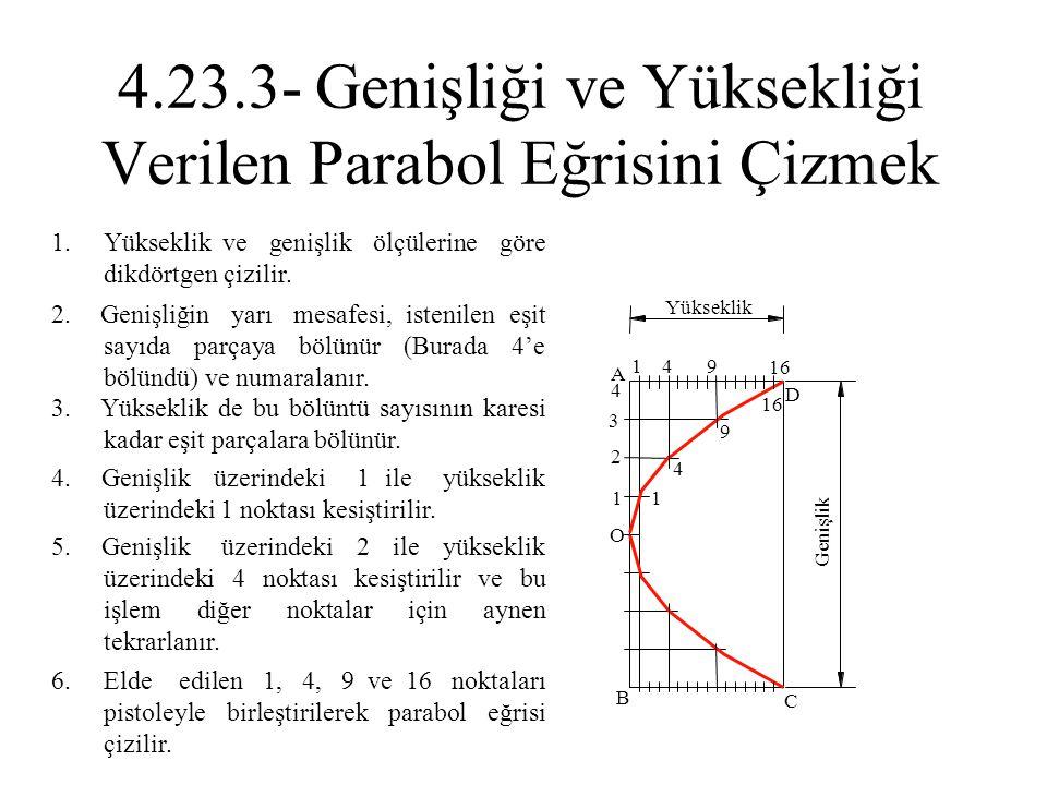 4.23.3- Genişliği ve Yüksekliği Verilen Parabol Eğrisini Çizmek