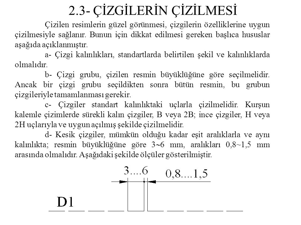 2.3- ÇİZGİLERİN ÇİZİLMESİ