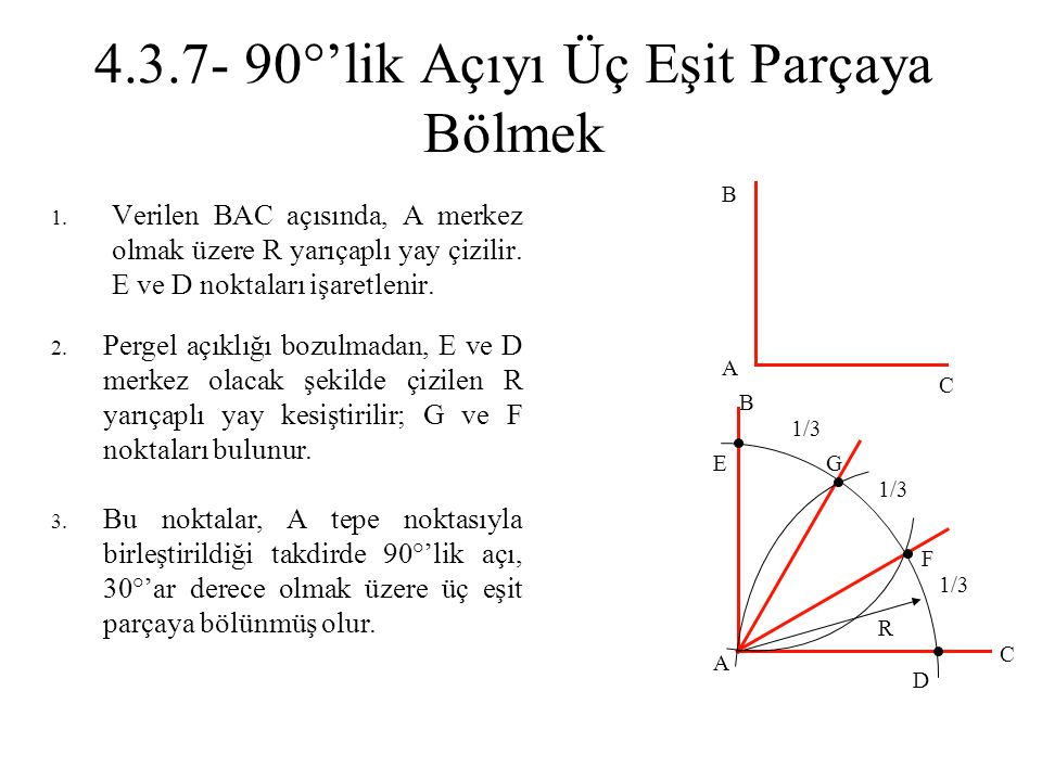 4.3.7- 90°'lik Açıyı Üç Eşit Parçaya Bölmek