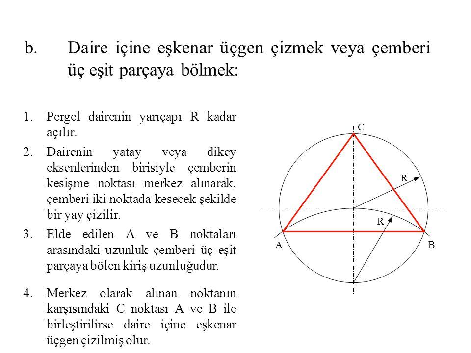 Daire içine eşkenar üçgen çizmek veya çemberi üç eşit parçaya bölmek: