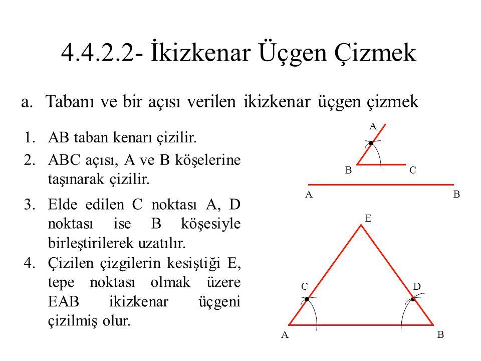 4.4.2.2- İkizkenar Üçgen Çizmek