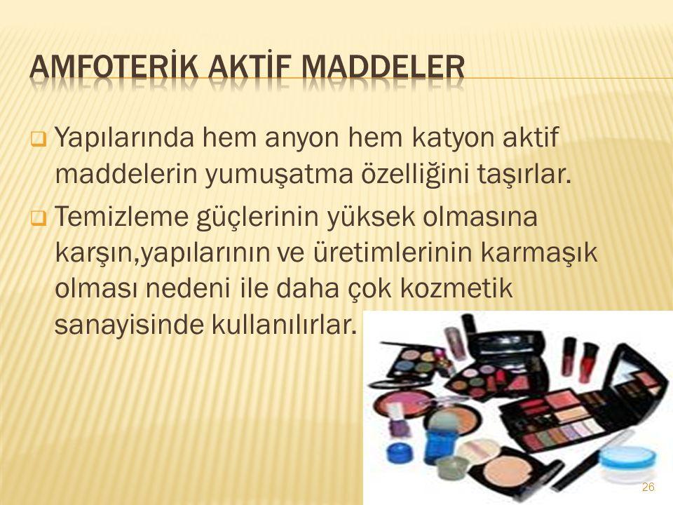 Amfoterİk Aktİf Maddeler