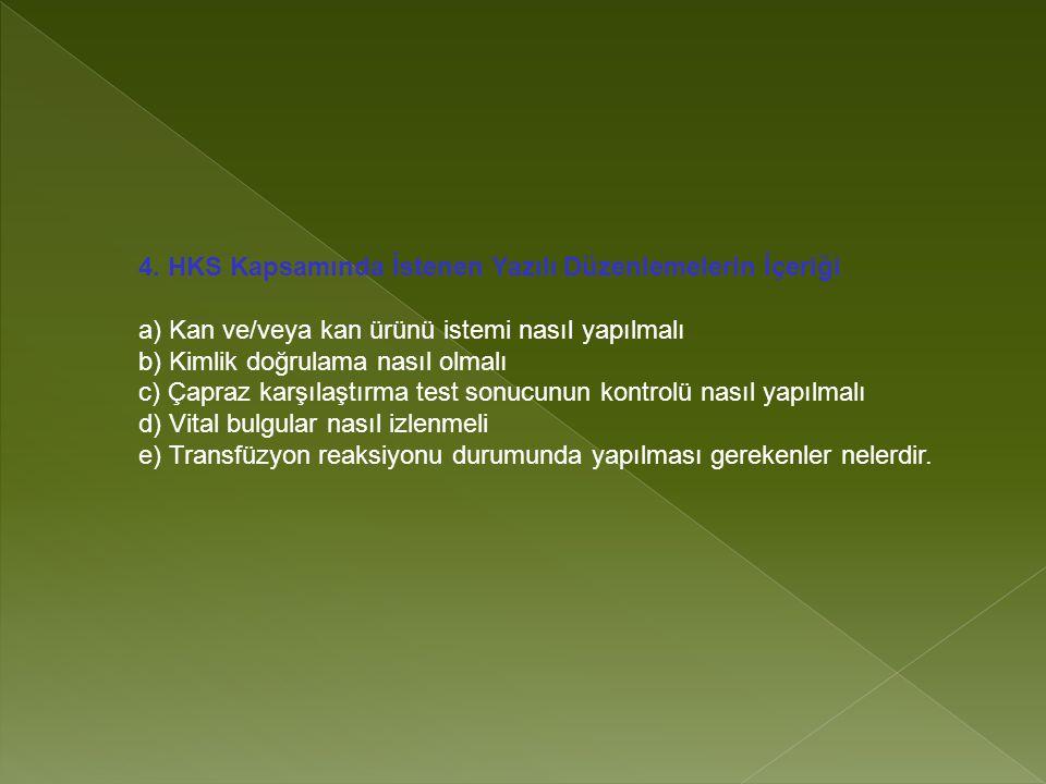 4. HKS Kapsamında İstenen Yazılı Düzenlemelerin İçeriği
