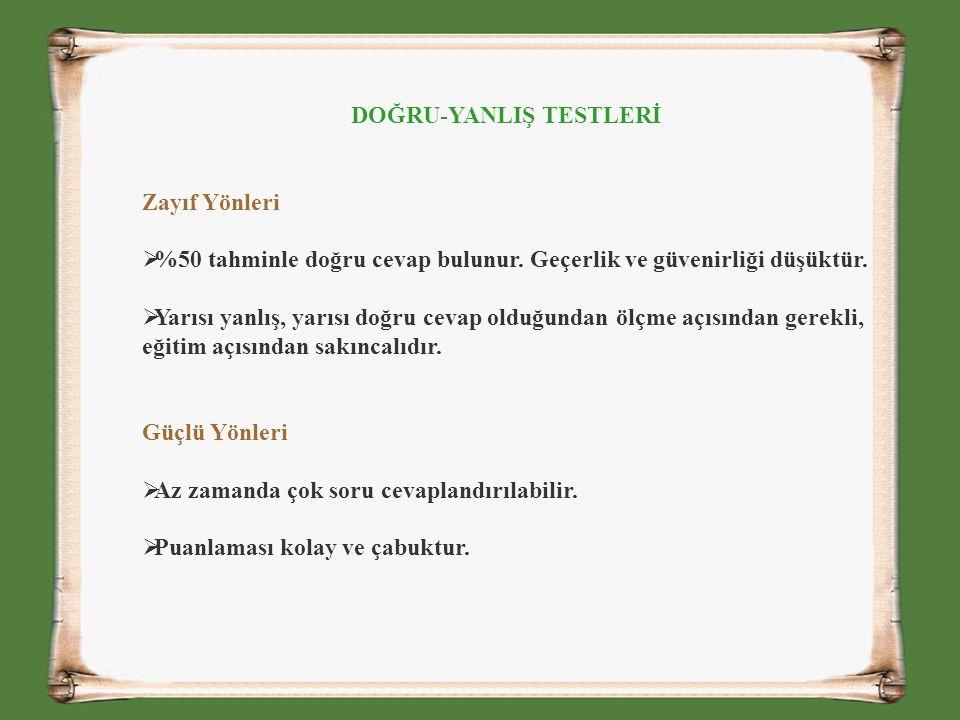 DOĞRU-YANLIŞ TESTLERİ