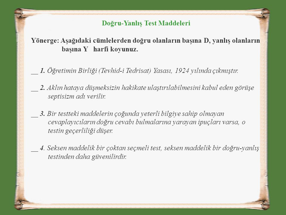 Doğru-Yanlış Test Maddeleri