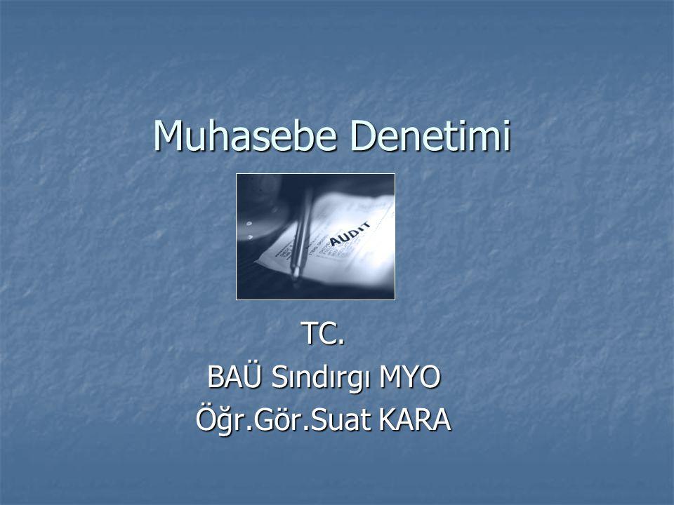 TC. BAÜ Sındırgı MYO Öğr.Gör.Suat KARA
