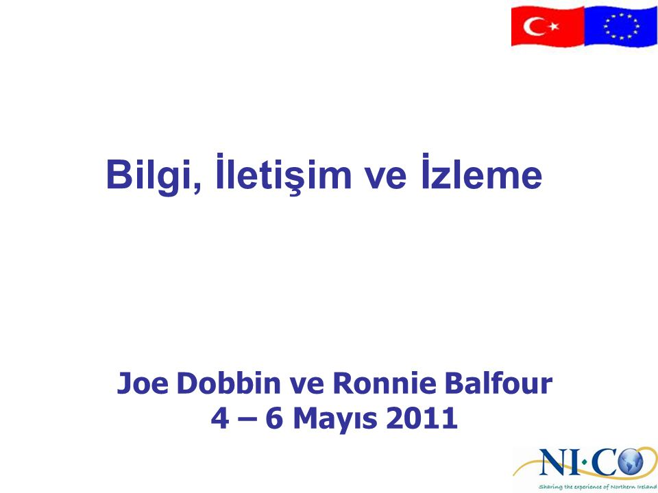 Joe Dobbin ve Ronnie Balfour 4 – 6 Mayıs 2011