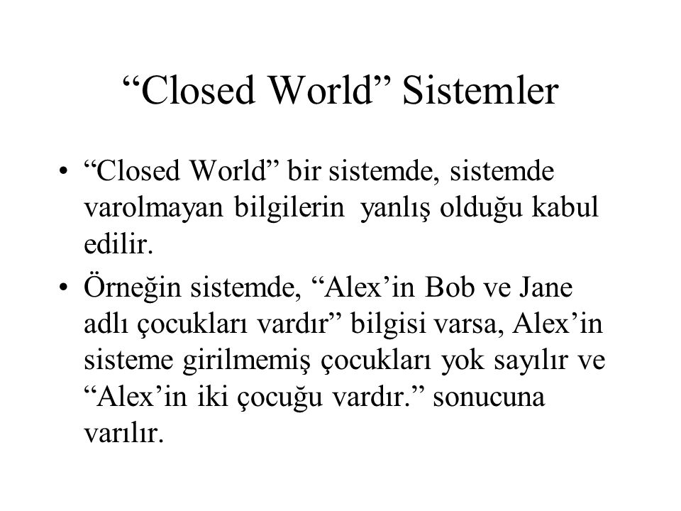 Closed World Sistemler