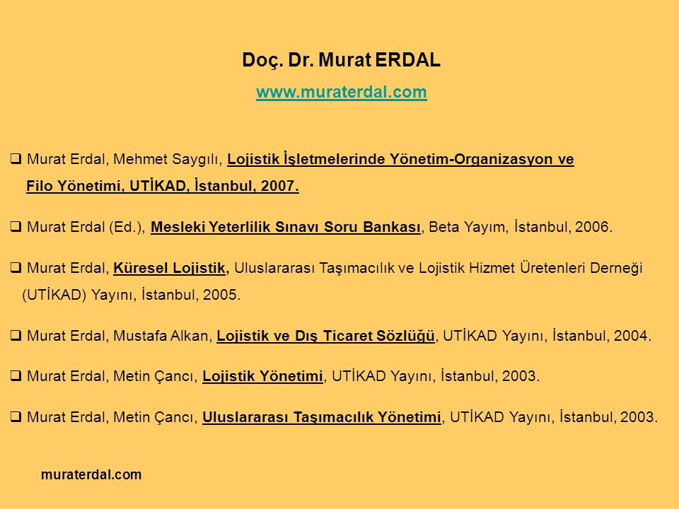 Doç. Dr. Murat ERDAL www.muraterdal.com