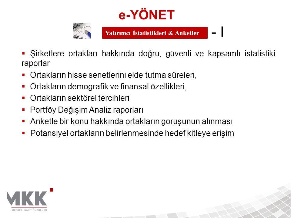 e-YÖNET - I Yatırımcı İstatistikleri & Anketler.