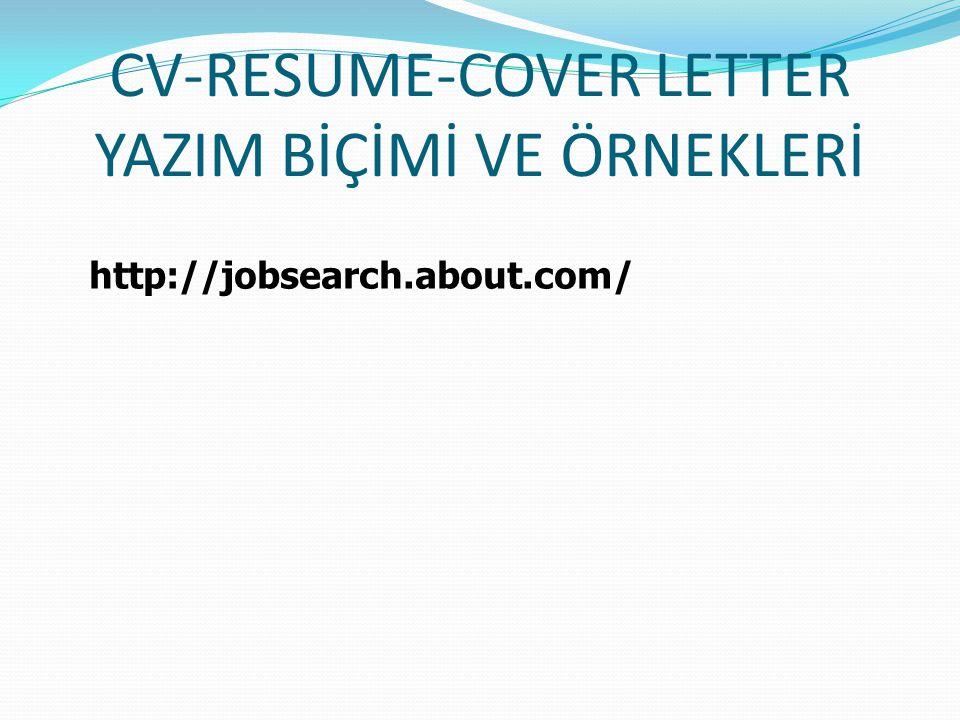 CV-RESUME-COVER LETTER YAZIM BİÇİMİ VE ÖRNEKLERİ