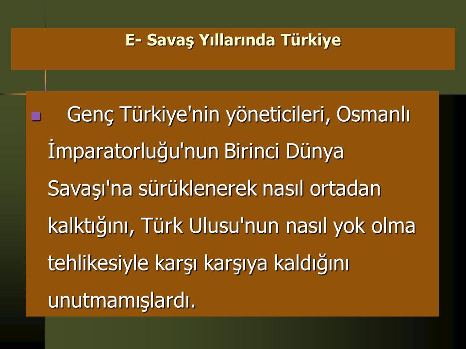 E- Savaş Yıllarında Türkiye