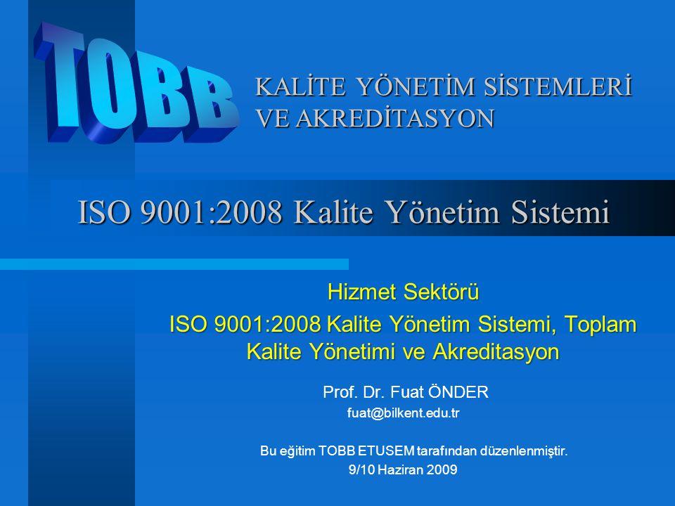 ISO 9001:2008 Kalite Yönetim Sistemi