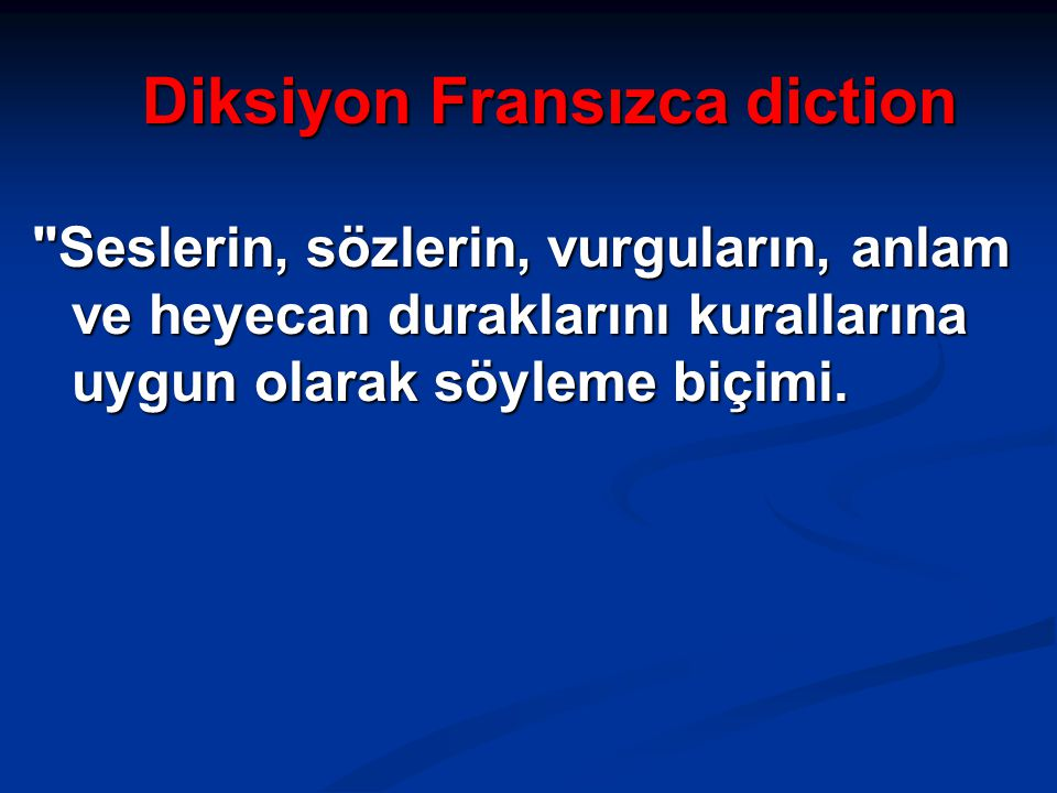 Diksiyon Fransızca diction