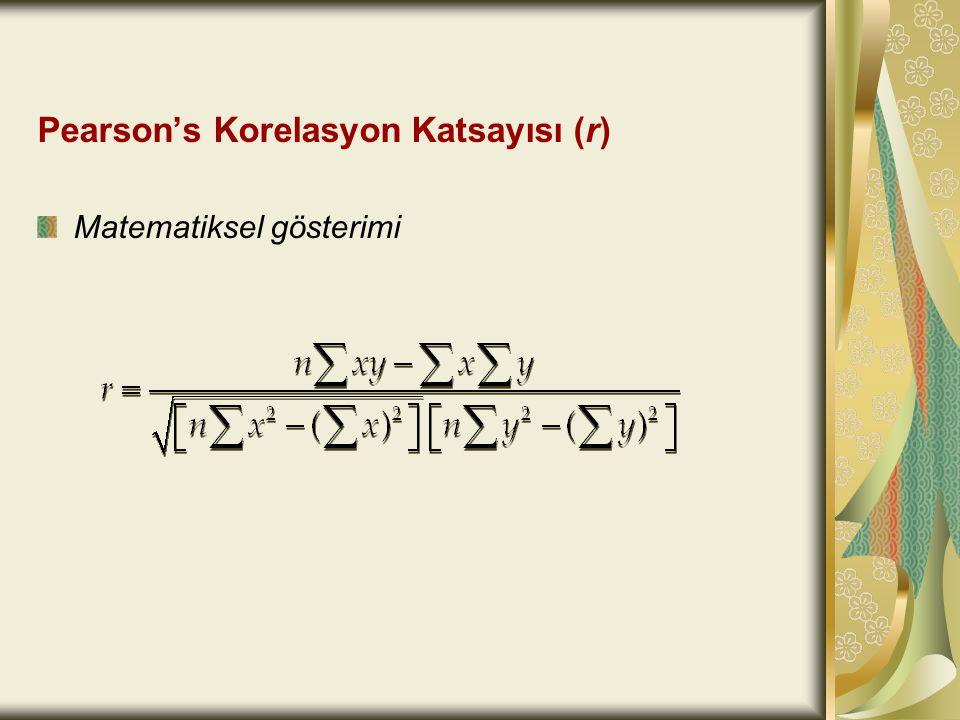 Pearson's Korelasyon Katsayısı (r)