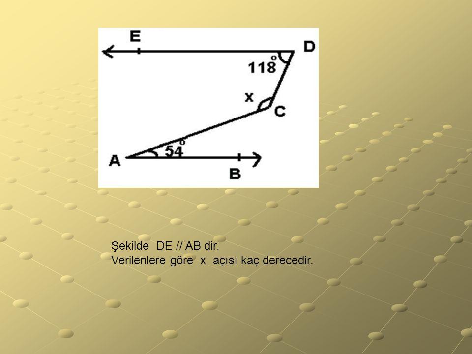 Şekilde DE // AB dir. Verilenlere göre x açısı kaç derecedir.