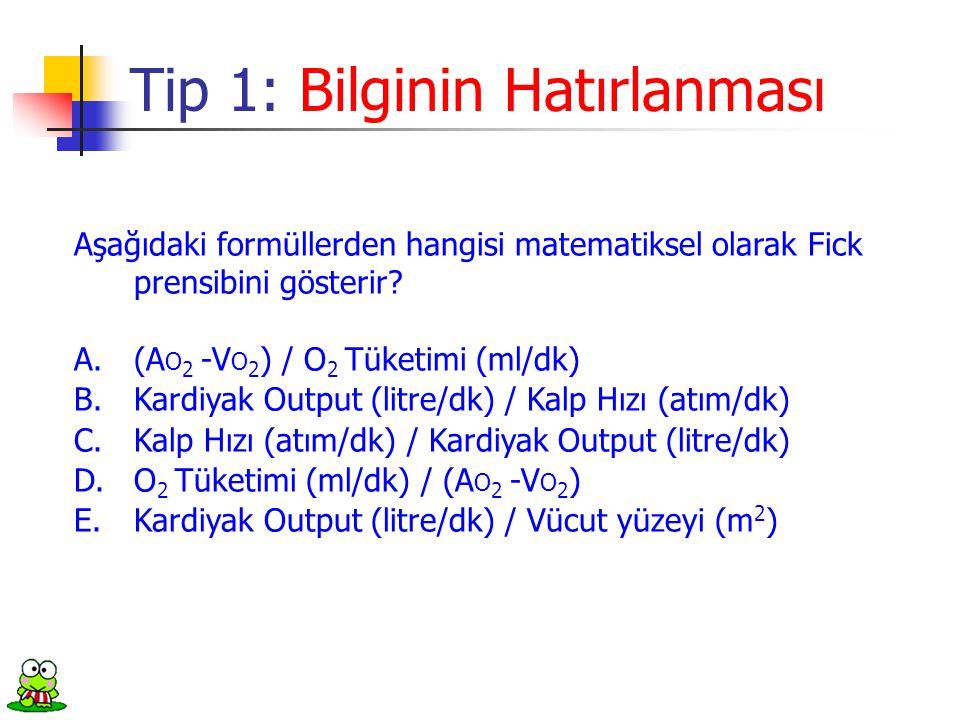 Tip 1: Bilginin Hatırlanması