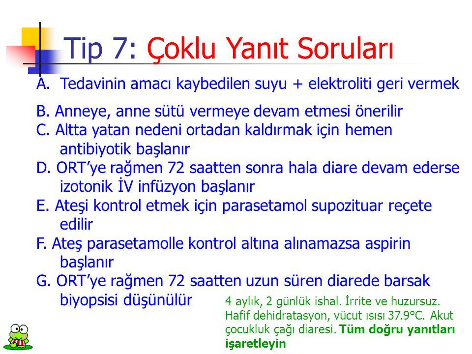 Tip 7: Çoklu Yanıt Soruları