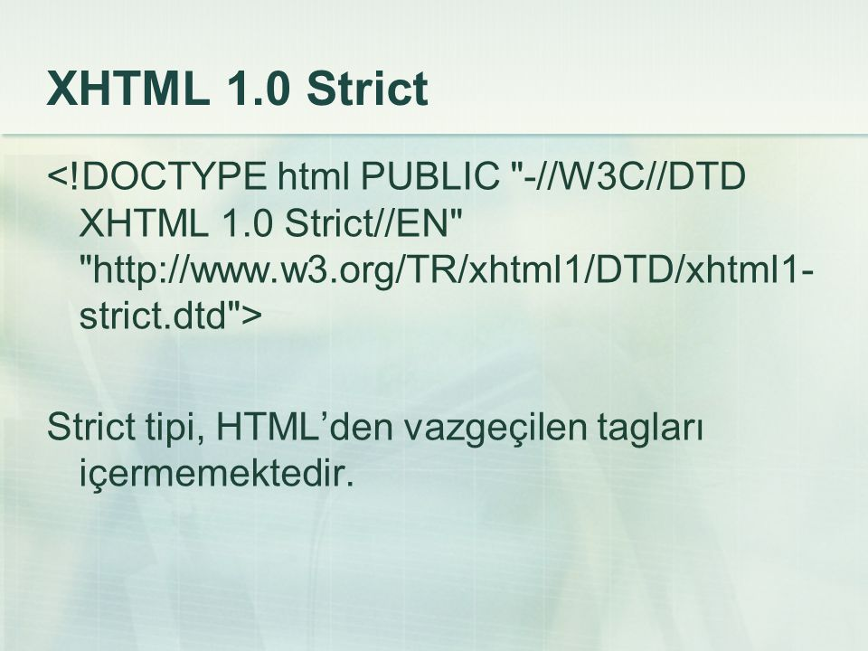 XHTML 1.0 Strict <!DOCTYPE html PUBLIC -//W3C//DTD XHTML 1.0 Strict//EN   >
