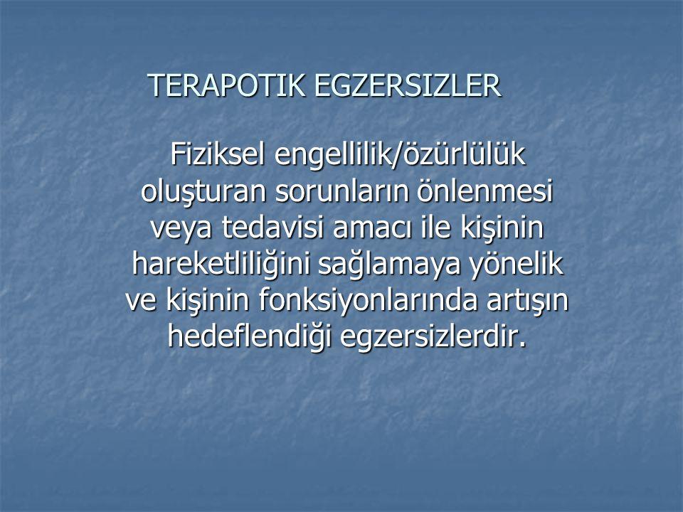 TERAPOTIK EGZERSIZLER