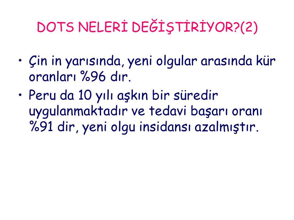 DOTS NELERİ DEĞİŞTİRİYOR (2)