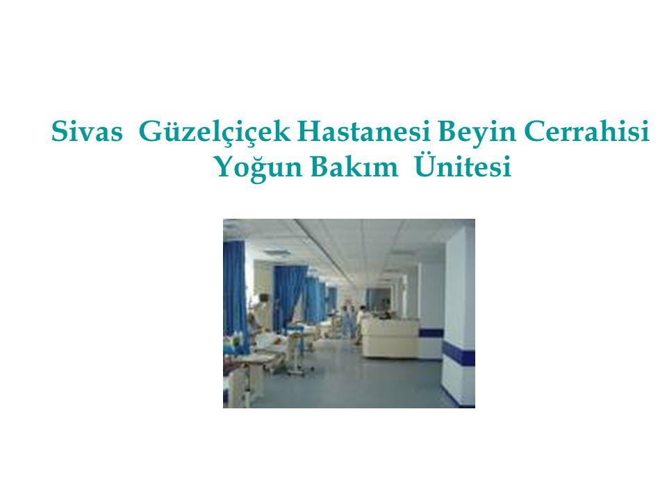 Sivas Güzelçiçek Hastanesi Beyin Cerrahisi Yoğun Bakım Ünitesi
